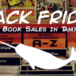 Black Friday in Tampa Bay: Comic Book Shop Sales