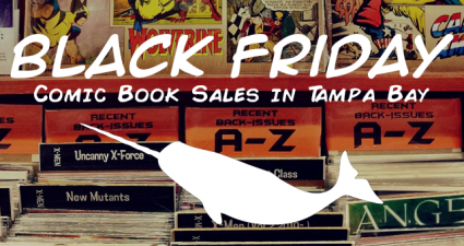 black-friday-comic-book-sales-tampa-bay