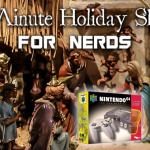 Last Minute Holiday Shopping for NERDS